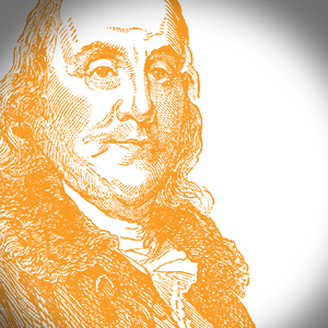 Thinking about Ben Franklin lately?