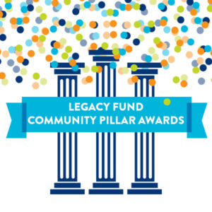 "Legacy Fund honors community ""pillars"""