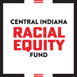 Central Indiana Racial Equity Fund